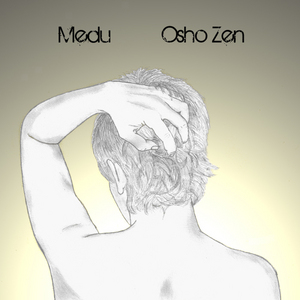 MEDU - Osho Zen EP