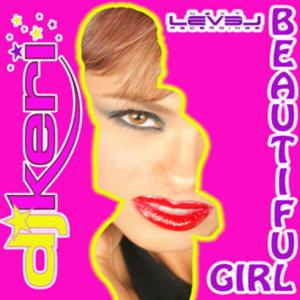 DJ KERI - Beautiful Girl