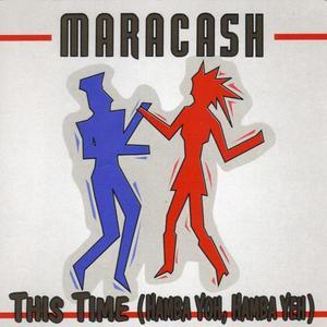MARACASH - This Time (Hamba Yoh, Hamba Yeh)