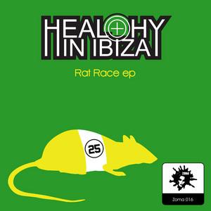 HEALTHY IN IBIZA - Rat Race EP