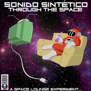 SONIDO SINTETICO - Through The Space
