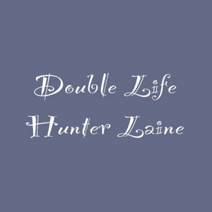 HUNTER LAINE - Double Life