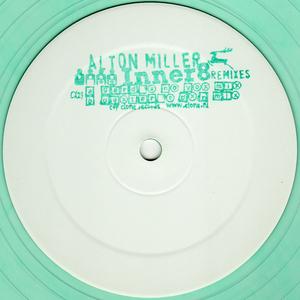 MILLER, Alton - Inner8 (remixes)