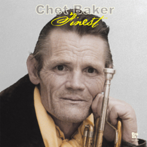 BAKER, Chet - Chet Baker's Finest