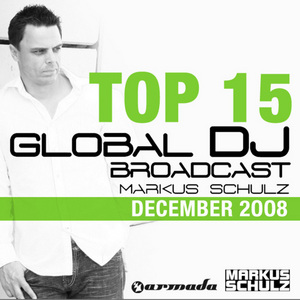 VARIOUS - Markus Schulz - Global DJ Broadcast Top 15