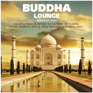 VARIOUS - Buddha Lounge Essentials India (includes 2 Nonstop DJ mixes)