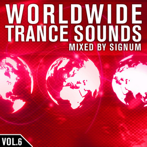 VARIOUS - Worldwide Trance Sounds Vol 6 (mixed by Signum)