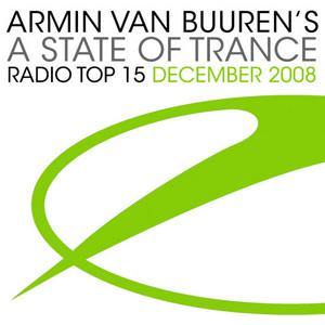 VAN BUUREN, Armin/VARIOUS - A State Of Trance Radio Top 15 - December 2008