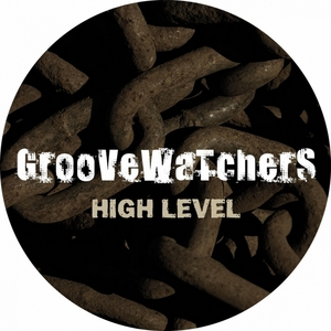 GROOVEWATCHERS - High Level