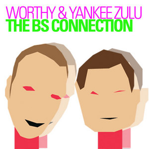 WORTHY/YANKEE ZULU - The BS Connection
