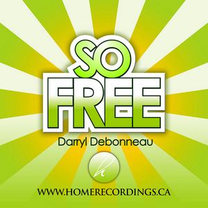 DEBONNEAU, Darryl - So Free