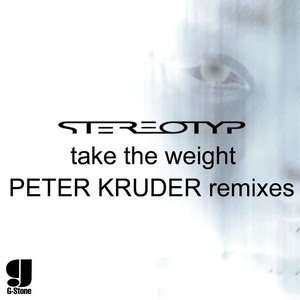 STEREOTYP - Take The Weight (Peter Kruder remixes)