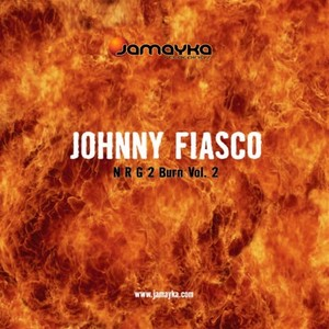 FIASCO, Johnny - NRG 2 Burn EP Vol 2