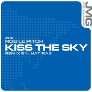 LE PITCH, Rob - Kiss The Sky