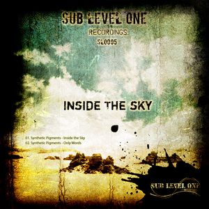 SYNTHETIC PIGMENTS - Inside The Sky