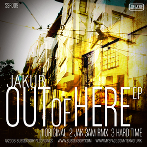 DJ JAKUB - Out Of Here EP