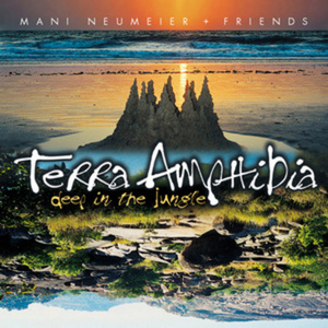 NEUMEIER, Mani - Terra Amphibia - Deep In The Jungle