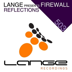 LANGE presents FIREWALL - Reflections EP