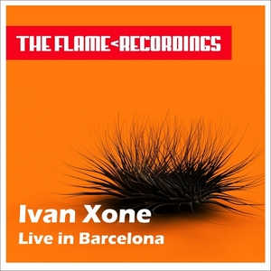 XONE, Ivan - Live In Barcelona