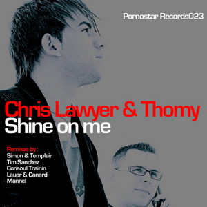 LAWYER, Chris/THOMY - Shine On Me
