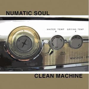 NUMATIC SOUL - Clean Machine