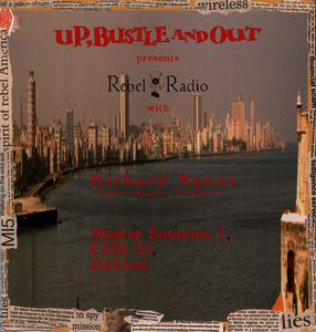 UP BUSTLE & OUT - Rebel Radio Master Sessions Vol 1