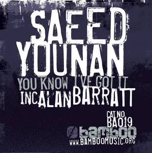 YOUNAN, Saeed - You Know I've Got It
