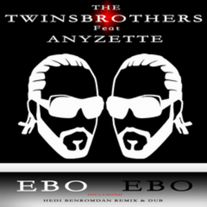 TWINSBROTHERS, The feat Anyzette - Ebo Ebo