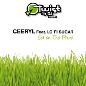 CEERYL feat LO-FI SUGAR - Set On The Prize
