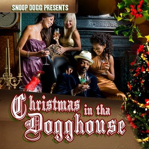 DOGG, Snoop - Christmas In The Dogghouse