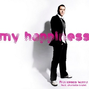 MARRA, Francesco feat Charlotte Brulet - My Happiness