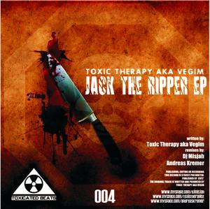 TOXIC THERAPY aka VEGIM - Jack The Ripper EP
