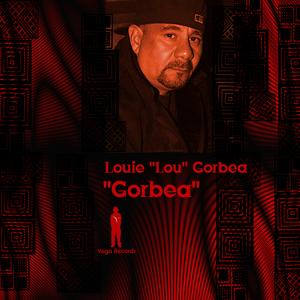 CORBEA, Louie Lou - Gorbea