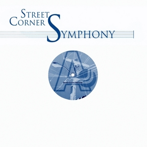 STREET CORNER SYMPHONY - Street Corner Symphony