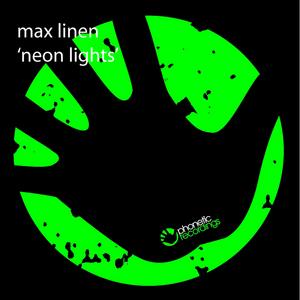 LINEN, Max - Neon Lights