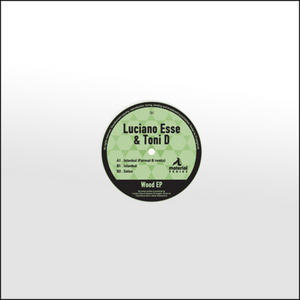 ESSE, Luciano/TONI D - Wood EP