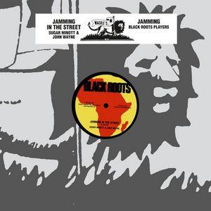 SUGAR MINOTT/JOHN WAYNE/BLACK ROOTS PLAYER - Jamming In The Steet