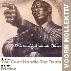 VOORN, Orlando - You Can't Handle The Truth!