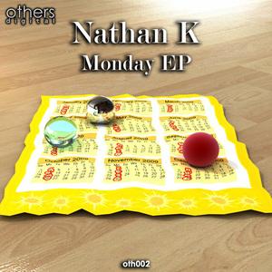 NATHAN K - Monday EP