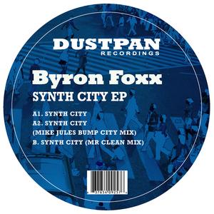 FOXX, Byron - Synth City EP