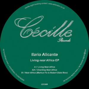 ALICANTE, Ilario - Living Near Africa EP