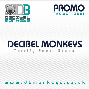 DECIBEL MONKEYS, The feat STACE - Terrify