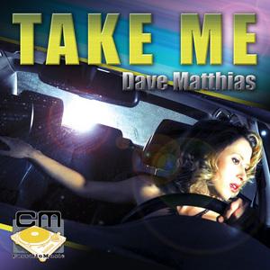 MATTHIAS, Dave - Take Me
