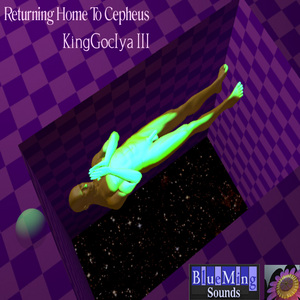 KINGGOCIYA III - Returning Home To Cepheus