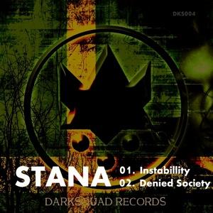 STANA - Instabillity