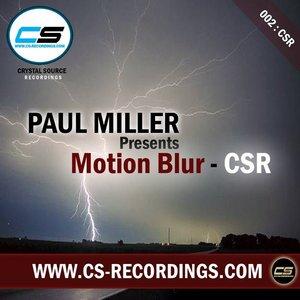 MILLER, Paul presents MOTION BLUR - CSR