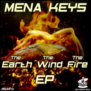 KEYS, Mena - Earth Wind & Fire EP