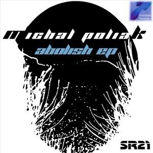 POLIAK, Michal - Abolish EP