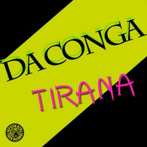 DA CONGA - Tirana