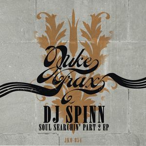 DJ SPINN - Soul Searchin' Part 2